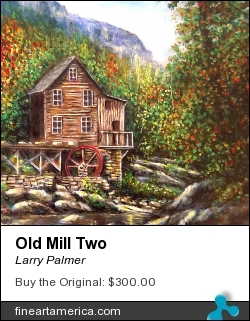 Old Mill Two by Larry Palmer - Painting - Acrylic On Panel