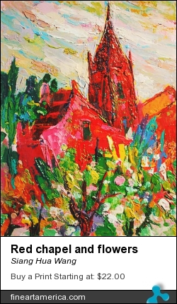 Red Chapel And Flowers by Siang Hua Wang - Painting - Oil On Canvas