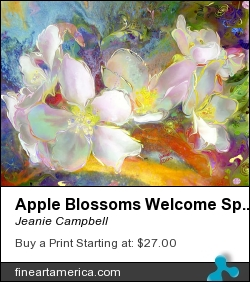 Apple Blossoms Welcome Spring by Jeanie Campbell - Painting - Digital Pigment, Ink, On Canvas
