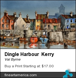 Dingle Harbour Kerry by Val Byrne - Painting - Watercolour