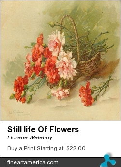 Still Life Of Flowers by Florene Welebny - Painting - Painting