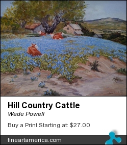 Hill Country Cattle by Wade Powell - Painting - Oil On Canvass