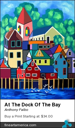 At The Dock Of The Bay by Anthony Falbo - Painting - Oils On Canvas