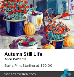 Autumn Still Life by Mick Williams - Painting - Watercolor