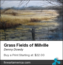Grass Fields Of Millville by Denny Dowdy - Painting - Watercolor