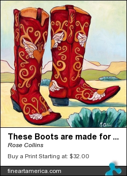 These Boots Are Made For Walking by Rose Collins - Painting - Acrylic