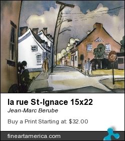 la rue St-Ignace 15x22 by Jean-Marc Berube - Painting - Water-colour